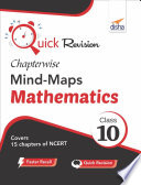 Quick Revision Chapterwise Mind Maps Class 10 Mathematics