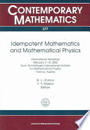 Idempotent Mathematics and Mathematical Physics