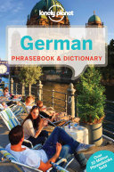 German Phrasebook & Dictionary : give you a comprehensive mix...