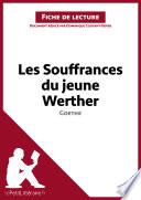 Les Souffrances du jeune Werther de Goethe  Fiche de lecture