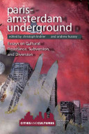 Paris-Amsterdam Underground Significantly Defined By The Notion Of The