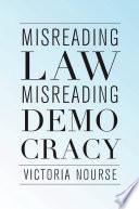 Misreading Law  Misreading Democracy