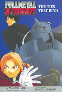 Fullmetal Alchemist  The Ties That Bind  Novel