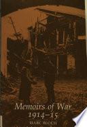 Memoirs of War  1914 15