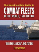 The Naval Institute Guide to Combat Fleets of the World
