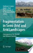 Fragmentation in Semi Arid and Arid Landscapes