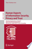 Human Aspects Of Information Security Privacy And Trust
