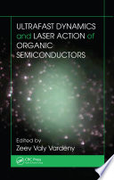 Ultrafast Dynamics and Laser Action of Organic Semiconductors