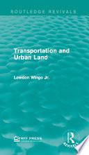 Transportation and Urban Land