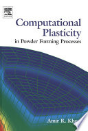 Computational Plasticity In Powder Forming Processes book