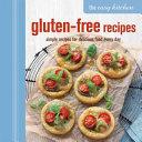 The Easy Kitchen  Gluten free Recipes