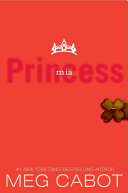 The Princess Diaries, Volume IX: Princess Mia