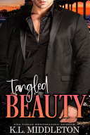 Tangled Beauty  Steamy Romantic Thriller