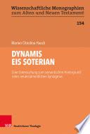 DYNAMIS EIS SOTERIAN