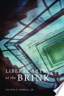 Liberal Arts at the Brink