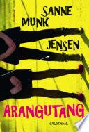 Arangutang by Sanne Munk Jensen