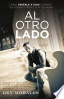 Al Otro Lado Spanish Edition