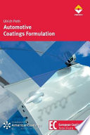 Automotive Coatings Formulation: Chemistry, Physics und Practices