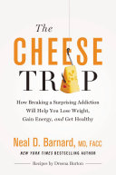 The Cheese Trap