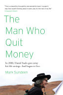 The Man Who Quit Money