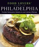 Food Lovers  Guide to Philadelphia