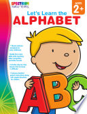 Let  s Learn the Alphabet  Ages 2   5