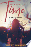 Just A Matter Of Time A Young Adult Paranormal Short Story