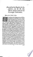 Extract Uit Het Register Der Resolutien Van De Ho Mo Heeren Staten Generael Der Vereenigde Nederlanden Martis Den 7 Octob 1732
