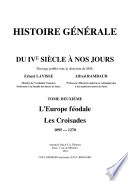Histoire g  n  rale du IVe si   cle    nos jours   II   L Europe f  odale   Les Croisades   1095 1270