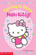 Spring is Here  Hello  Kitty