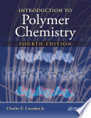 Introduction to Polymer Chemistry  Fourth Edition