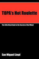 Topa's Hot Roulette