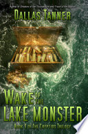 Wake of the Lake Monster Lives A Monster That Makes The Altamaha