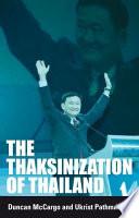 The Thaksinization of Thailand
