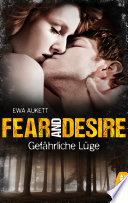 Fear and Desire  Gef  hrliche L  ge