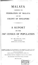 Malaya  comprising the Federation of Malaya and the Colony of Singapore
