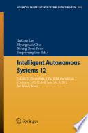 Intelligent Autonomous Systems 12