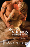 The Viking's Defiant Bride : as great a prize as the...