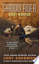 Shadow Rider  Ghost Warrior