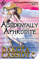 Accidentally Aphrodite