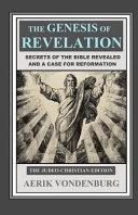 The Genesis of Revelation