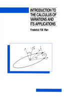 Introduction To The Calculus of Variations And Its Applications, Second Edition