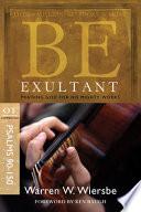 Be Exultant Psalms 90 150