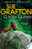 Q is for Quarry Whose Decomposed Body Was Discovered Near A