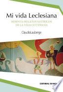 Mi vida Leclesiana