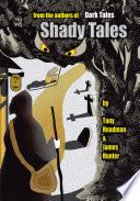Shady Tales