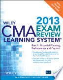 Wiley CMA Learning System Exam Review 2013  Financial Planning  Performance and Control    Test Bank