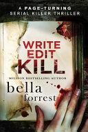 Write  Edit  Kill