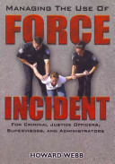 Managing the Use of Force Incident