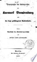 Topographie der Untergerichte der Kurmark Brandenburg und der dazugeschlagenen Landesteile
